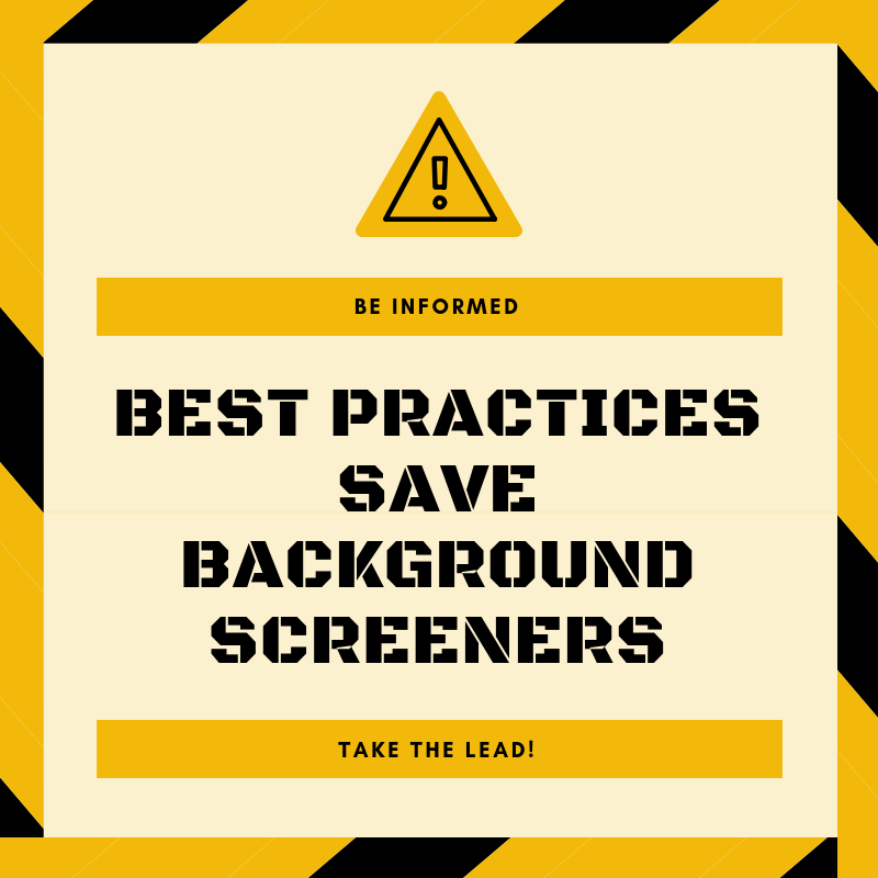 Orange caution best practices save background screeners